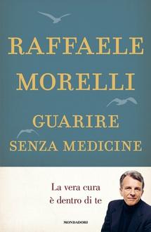 Libro Guarire senza medicine