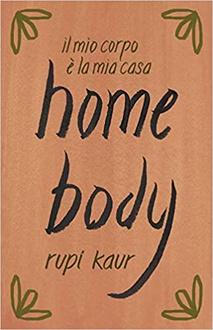 Libro Home body. Il mio corpo è la mia casa