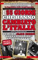 Frasi di I 55 giorni che hanno cambiato l'Italia