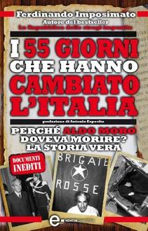 Libro I 55 giorni che hanno cambiato l'Italia