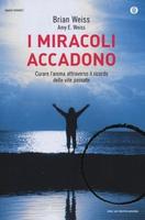 Frasi di I miracoli accadono: Curare l'anima attraverso il ricordo delle vite passate