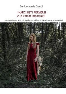 Libro I Narcisisti Perversi e le unioni impossibili