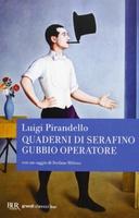 Frasi di I Quaderni di Serafino Gubbio operatore