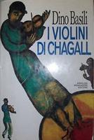 Frasi di I violini di Chagall. Vagabolario