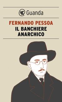 Libro Il banchiere anarchico