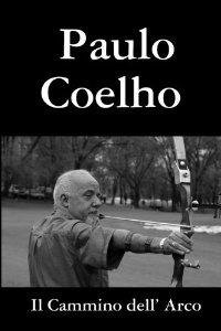 Frasi Di Paulo Coelho Le Migliori Solo Su Frasi Celebri It