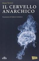 Frasi di Il cervello anarchico