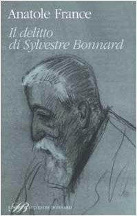 Libro Il delitto di Sylvestre Bonnard
