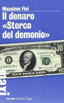 """Libro Il denaro, """"sterco del demonio"""""""