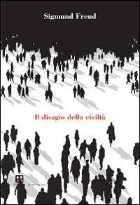 Libro Il disagio della civiltà