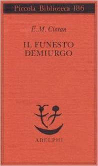 Libro Il funesto demiurgo