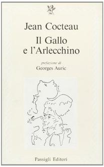 Libro Il Gallo e l'Arlecchino