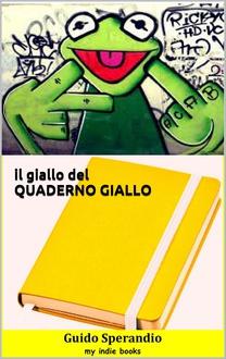 Libro Il giallo del quaderno giallo