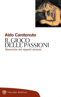 Libro Il gioco delle passioni