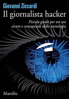 Frasi di Il giornalista hacker: Piccola guida per un uso sicuro e consapevole della tecnologia