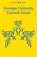 Frasi di Il grande futuro