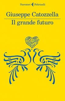 Libro Il grande futuro