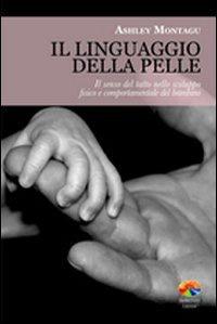 Libro Il linguaggio della pelle