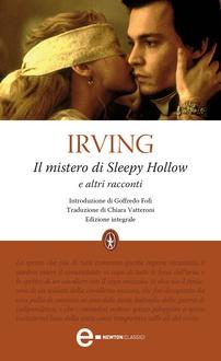 Libro Il mistero di Sleepy Hollow e altri racconti