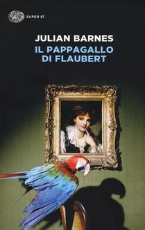 Libro Il pappagallo di Flaubert