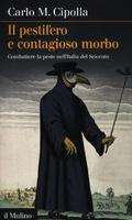 Frasi di Il pestifero e contagioso morbo: Combattere la peste nell'Italia del Seicento