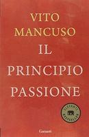 Frasi di Il principio passione