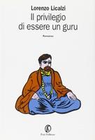Frasi di Il privilegio di essere un guru