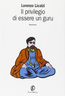 Libro Il privilegio di essere un guru