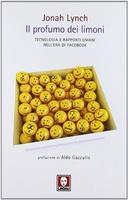 Frasi di Il profumo dei limoni: Tecnologia e rapporti umani nell'era di Facebook