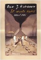 Frasi di Il secolo breve: 1914/1991