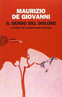 Libro Il senso del dolore L'inverno del commissario Ricciardi