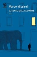 Frasi di Il senso dell'elefante