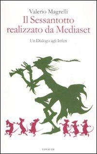 Libro Il Sessantotto realizzato da Mediaset