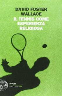 Libro Il tennis come esperienza religiosa
