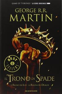 Libro Il Trono di Spade 2. Il Regno dei Lupi, La Regina dei Draghi: Libro secondo delle cronache del Ghiaccio e del Fuoco