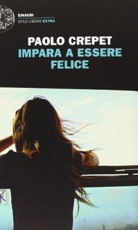 Libro Impara a essere felice