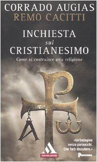 Libro Inchiesta sul cristianesimo: Come si costruisce una religione