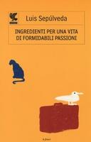 Frasi di Ingredienti per una vita di formidabili passioni