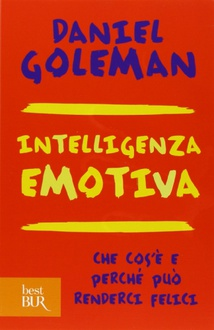 Libro Intelligenza emotiva: Che cos'è e perché può renderci felici
