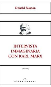 Libro Intervista immaginaria con Karl Marx