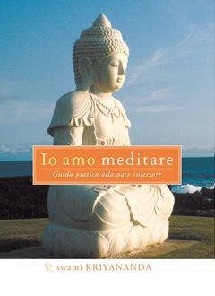 Libro Io amo meditare