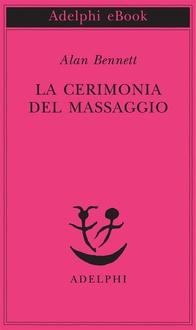 Libro La cerimonia del massaggio