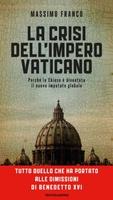 Frasi di La crisi dell'impero Vaticano: Perché la Chiesa è diventata il nuovo imputato globale