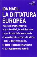 Frasi di La dittatura europea