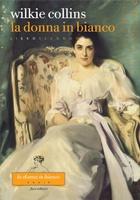 Frasi di La donna in bianco. Libro secondo