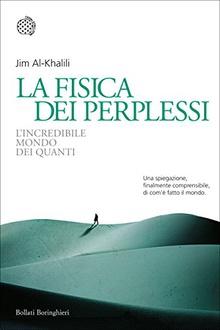 Libro La fisica dei perplessi: L'incredibile mondo dei quanti