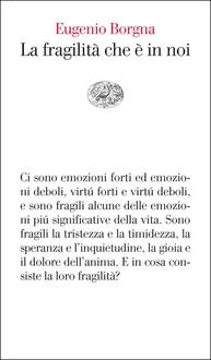 Frasi Di La Fragilita Che E In Noi Frasi Libro Frasi Celebri It