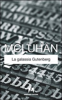 Libro La galassia Gutenberg