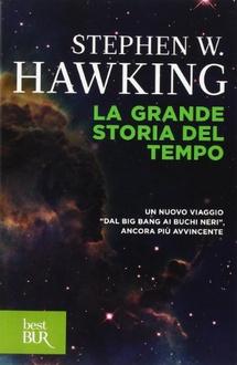 Libro La grande storia del tempo: Guida ai misteri del cosmo