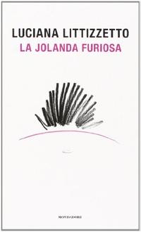 Libro La Jolanda furiosa